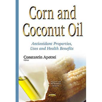 Corn  Coconut Oil by Edited by Constantin Apetrei