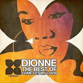 Dionne - des-Come besten Get My Lovin ' [CD]-USA import