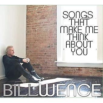 Bill Wence - Songs That Make Me Think About You [CD] USA import
