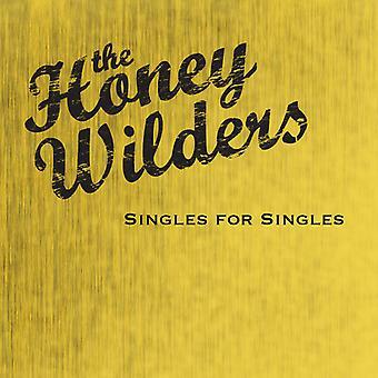 Honey Wilders - Singles for Singles [CD] USA import