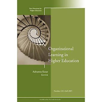Organizational Learning in Higher Education by Higher Education (HE)