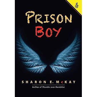 Prison Boy by Sharon E. McKay - 9781554517305 Book