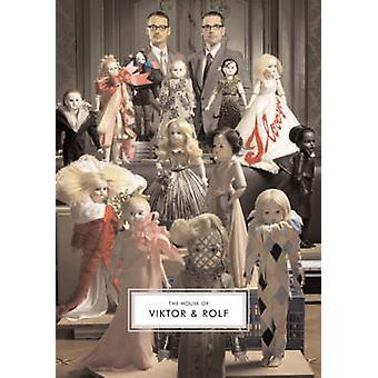 The House of Viktor & Rolf by Caroline Evans - Susannah Frankel - 978