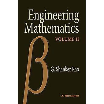 Engineering Mathematics - v. 2 by G. Shankar Rao - 9788190656603 Book
