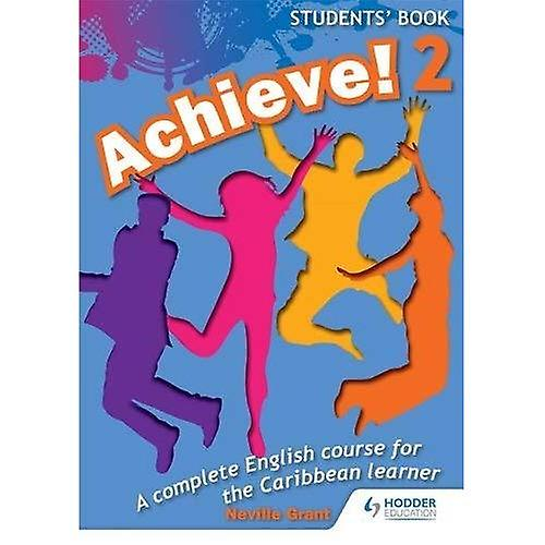 Achieve! Students Book 2: Student Book 2: An English course for the  Caribbean Learner