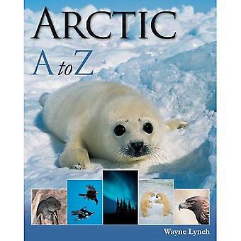 Arctique A-Z (A à Z (Firefly Books Broché))