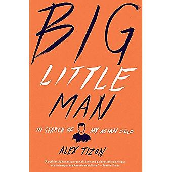 Stora lilla människan: I söka av min asiatiska själv