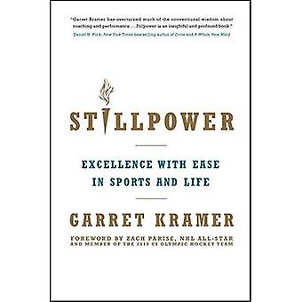 Stillpower: Eccellenza con facilità nello sport e vita