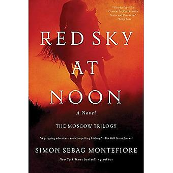 Red Sky at Noon (Moscow Trilogy)