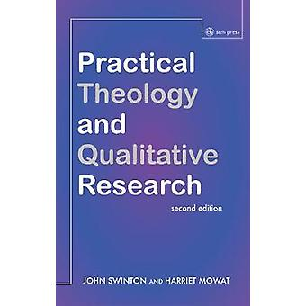 Practical Theology and Qualitative Research by Swinton & John