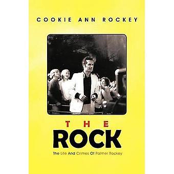 Rock livet og forbrytelser av Palmer rakett av rakett & Cookie Ann