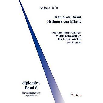 Kapitnleutnant Hellmuth von Mcke by Bedey & Bjrn