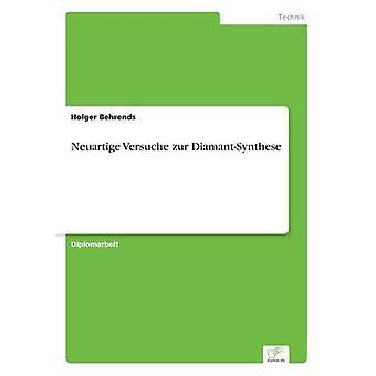 Neuartige Versuche zur DiamantSynthese av Behrends & Holger