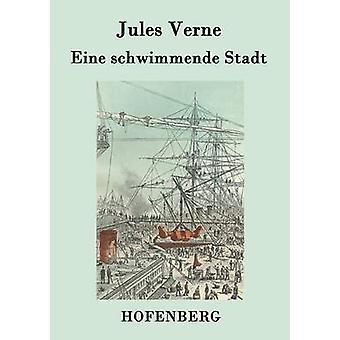 Schwimmende eine Stadt de Jules Verne