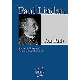 Aus Parijs door Lindau & Paul
