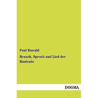 Brauch Spruch und der Bauleute gelogen door Rowald & Paul