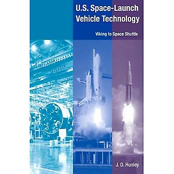 U.S. Space-launch Vehicle Technology: Viking to Space Shuttle