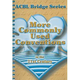 More Commonly Used Conventions in the 21st Century by Audrey Grant -