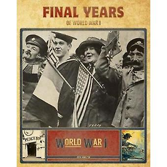 Final Years of World War I by Professor John Hamilton - 9781532112881