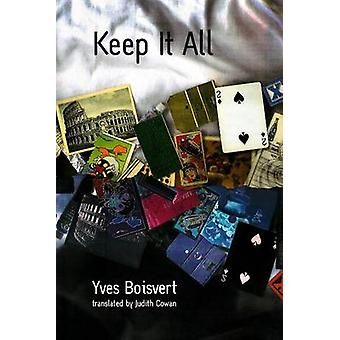 Keep it All by Yves Boisvert - Judith Cowan - 9781550651058 Book