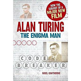 Alan Turing - The Enigma Man by Nigel Cawthorne - 9781784045357 Book