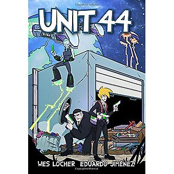 Unit 44 by Wes Locher - 9781945762086 Book