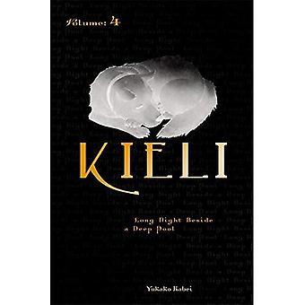 Kieli, vol. 4: de roman: de dode slaap in de wildernis