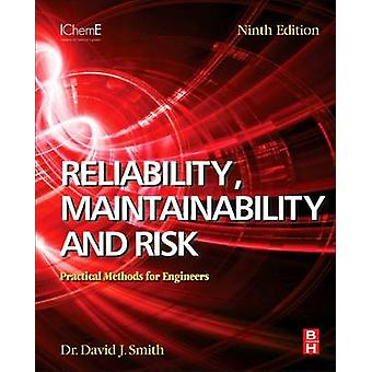 Reliability Maintainability and Risk by David Smith