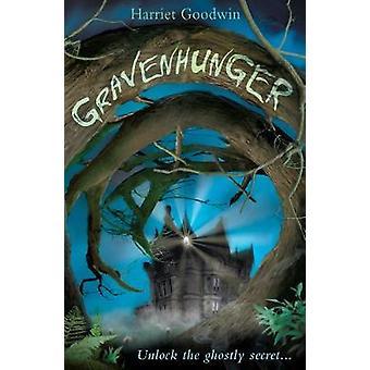 Gravenhunger par Harriet Goodwin