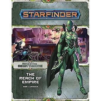 Starfinder Adventure Path The Reach of Empire Against the Aeon Throne 1 of 3 by Ron Lundeen