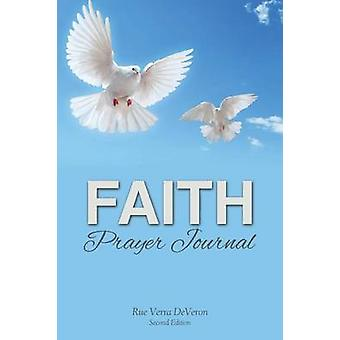Faith Prayer Journal by DeVeron & Rue Verra