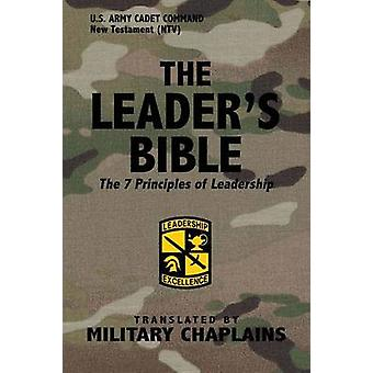 The Leaders Bible US Army Cadet Command By Military Chaplains by Chaplains & Military