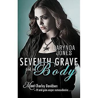 Sjunde grav och ingen kropp