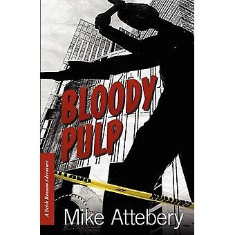 Bloody Pulp A Brick Ransom Adventure by Attebery & Mike