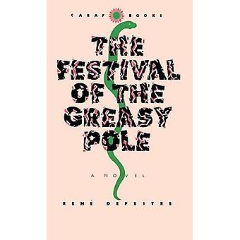 Festival of the Greasy Pole by Depestre & Rene