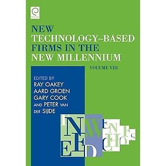Nya TechnologyBased företag i New Millennium volym VIII av Oakey & Ray