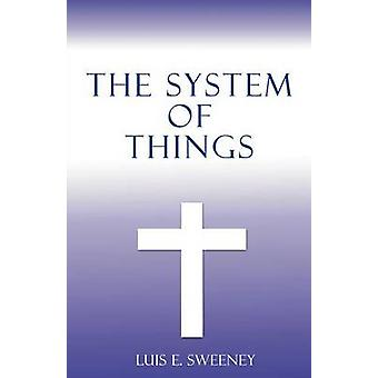 The System of Things by Sweeney & Luis E.