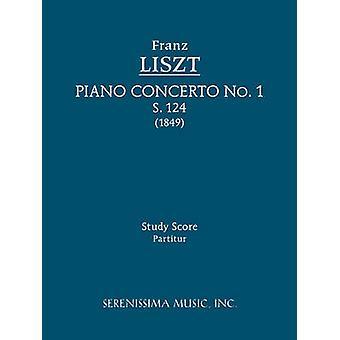 Piano Concerto No.1 S.124 Study score by Liszt & Franz