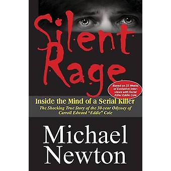 Silent Rage by Newton & Michael