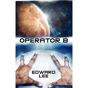 Operator B by Lee & Edward