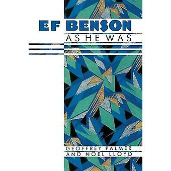 E.F. Benson  As He Was by Palmer & Geoffrey