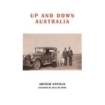 Up and Down Australia by Upfield & Arthur W.