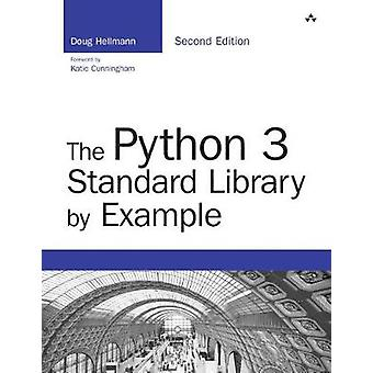 The Python 3 Standard Library by Example by Hellmann & Doug