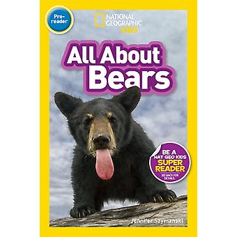All About Bears Prereader  National Geographic Readers by National Geographic Kids & Edited by Shelby Lees
