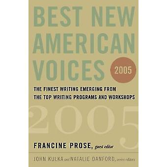 Best New American Voices 2005 by Francine Prose - 9780156028998 Book
