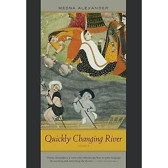 Quickly Changing River - Poems by Meena Alexander - 9780810124509 Book