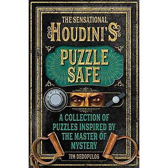 The Sensational Houdini's Puzzle Safe - A Collection of Puzzles Inspir