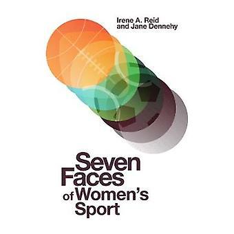 Seven Faces of Women's Sport by Irene A. Reid - 9781787437111 Book