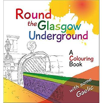 Round the Glasgow Underground - A Colouring Book by Rab McPhee - 97819