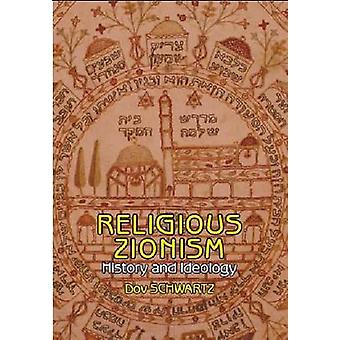Religious-Zionism - History and Ideology by Dov Schwartz - 97819348432